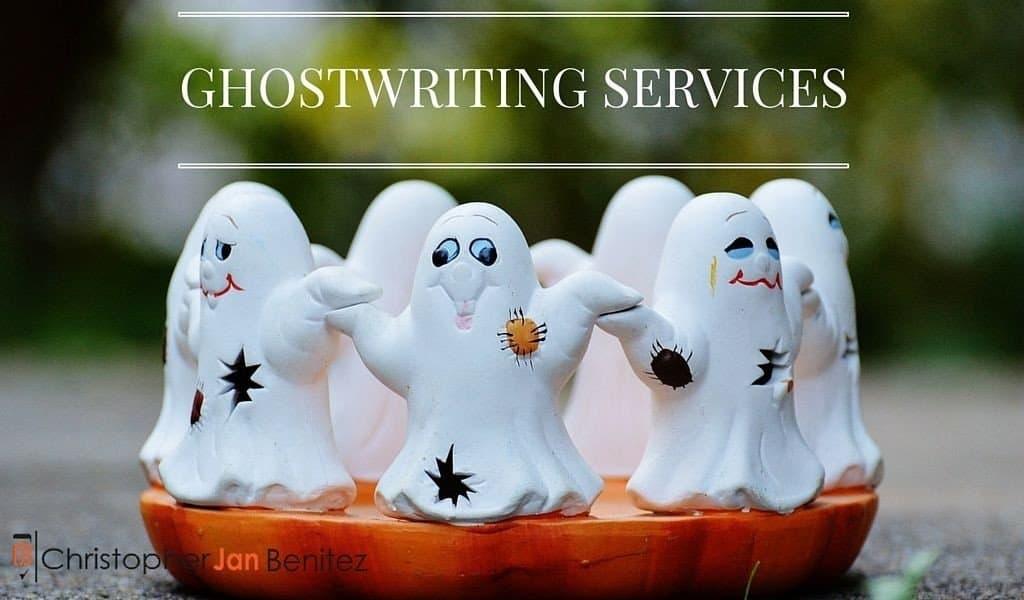 Ghostwriting Services ~ Christopher Jan Benitez