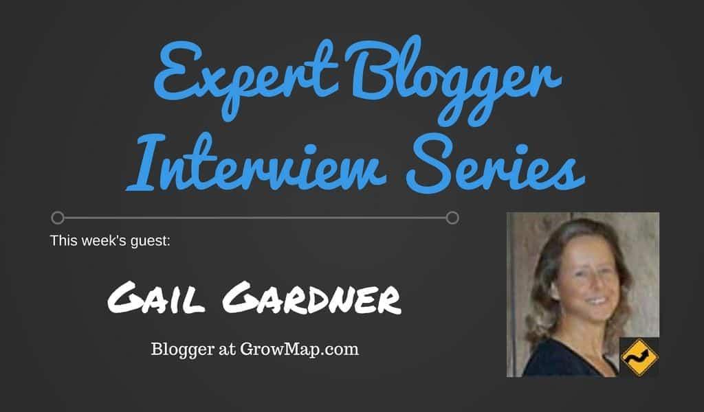 Expoert Blogger Interview ~ Gail Gardner