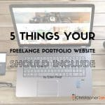 5 Things Your Freelance Portfolio Website Should Include