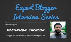 Expert Blogger Interview: Dominique Jackson