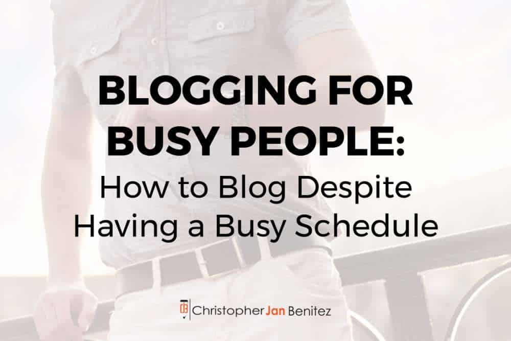 blogging for busy people