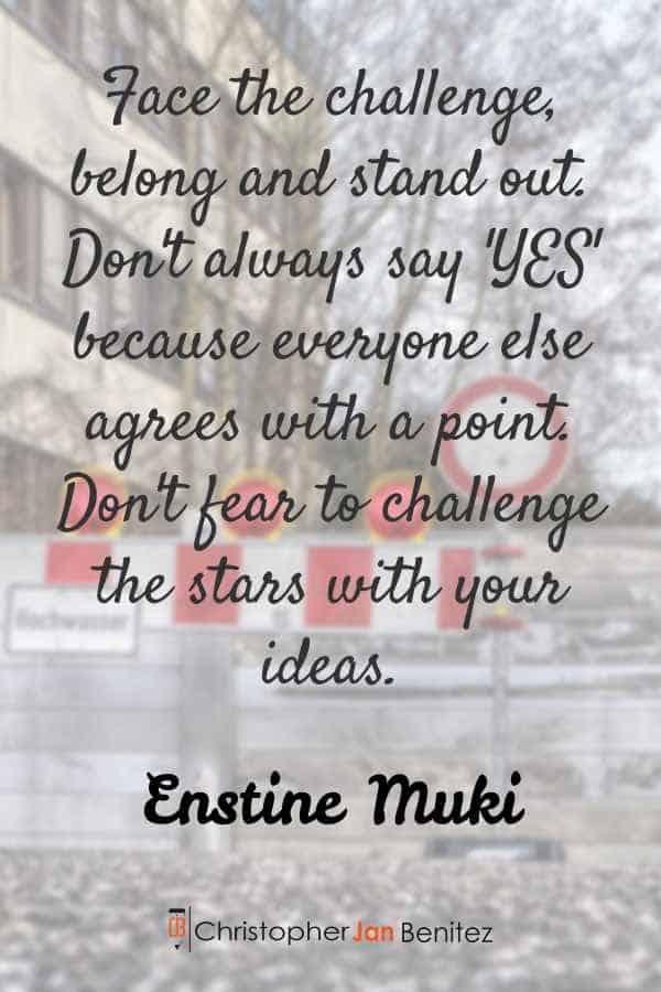 Enstine Muki quote